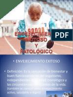 8 ENVEJECIMIENTO EXITOSO Y PATOLOGICO.pptx