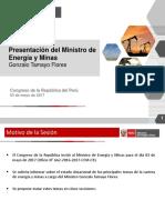 Presentación del Ministro de Energía y Minas 03 de Mayo Del 2017-PPT Congreso