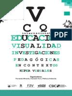 Educación y Visualidad Investigaciones pedagógicas en contextos hiper-visuales