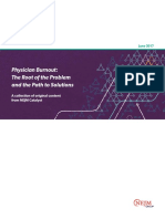 Physician Burnout the Root of the Problem and the Path to Solutions
