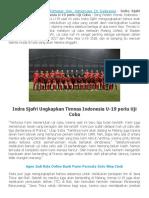 Indra Sjafri Ungkapkan Timnas Indonesia U-19 perlu Uji Coba