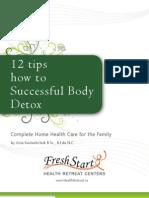 12 Tips For Successful Body Detox - FreshStart