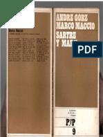 Gorz, André; Macció, Marco - Sartre y Marx, Ed. Cuad. de Pasado y Presente, 1969