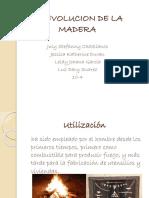 laevoluciondelamadera-110301182539-phpapp01