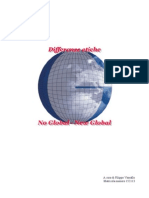 Differenze Etiche Tra No Global e New Global