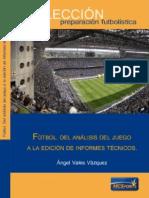 Futbol. Del Analisis del Juego a la Edicion de Informes Tecnicos mcsport.pdf