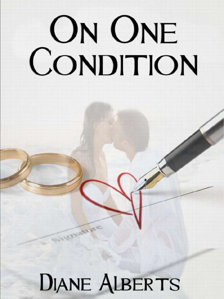 Diane Alberts On One Condition Mujer Amor