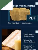 Nuevo Testamento Contenido y Caracter