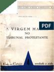 João de Oliveira - A Virgem Maria No Tribunal Protestante