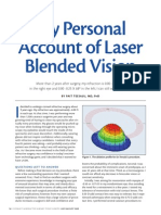 My Personal Account of Laser Blended Vision