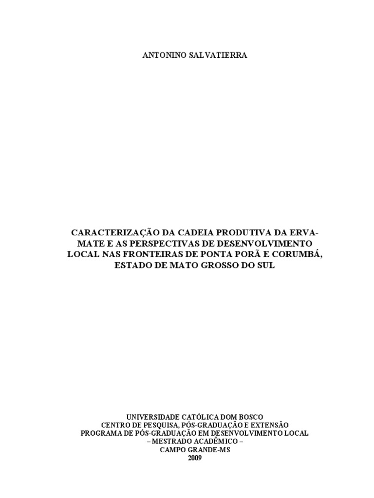 8060 Caracterizacao Da Cadeia Produtiva Da Erva Mate e as Perspectivas de  Desenvolvimento Local Nas Fronteiras de Ponta Pora e Corumba Estado de Mato  Grosso ... 0bf3776fd5026