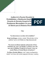 Análisis de La Función Densidad de Probabilidades o Distribución Estadística Para La Ecuación de Decisión Grupal de Polavieja. El Fundamento Bioestadístico de La Dinámica Psicohistórica