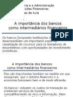 Bancos e o Sistema Financeiro