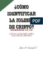 Cómo Identificar La Iglesia de Cristo - Jose Carvajal