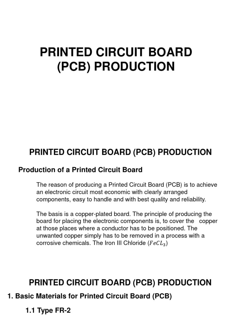 Pcb Training Presentation Printed Circuit Board Electronic Circuits The Manufacturing Process Is Difficult And