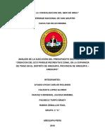 """ANÁLISIS DE LA EJECUCIÓN DEL PRESUPUESTO DEL PROYECTO """"CREACION DEL ECO PARQUE RECREATIVO ZONAL EN LA EXPARADA DE TINGO EN EL DISTRITO DE AREQUIPA, PROVINCIA DE AREQUIPA – AREQUIPA"""""""