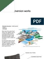 9. Diversion Works