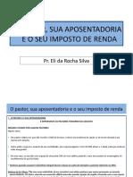 O PASTOR, SUA APOSENTADORIA E O SEU IMPOSTO DE RENDA.pptx