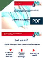 Riassetto Della Rete Ospedaliera e Territoriale Presentazione