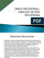 Arborele Decizional-Analiza de Risc Decizional