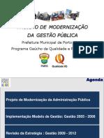 0.235914001245758793 Projeto de Modernizacao Da Gestao Publica Porto Alegre