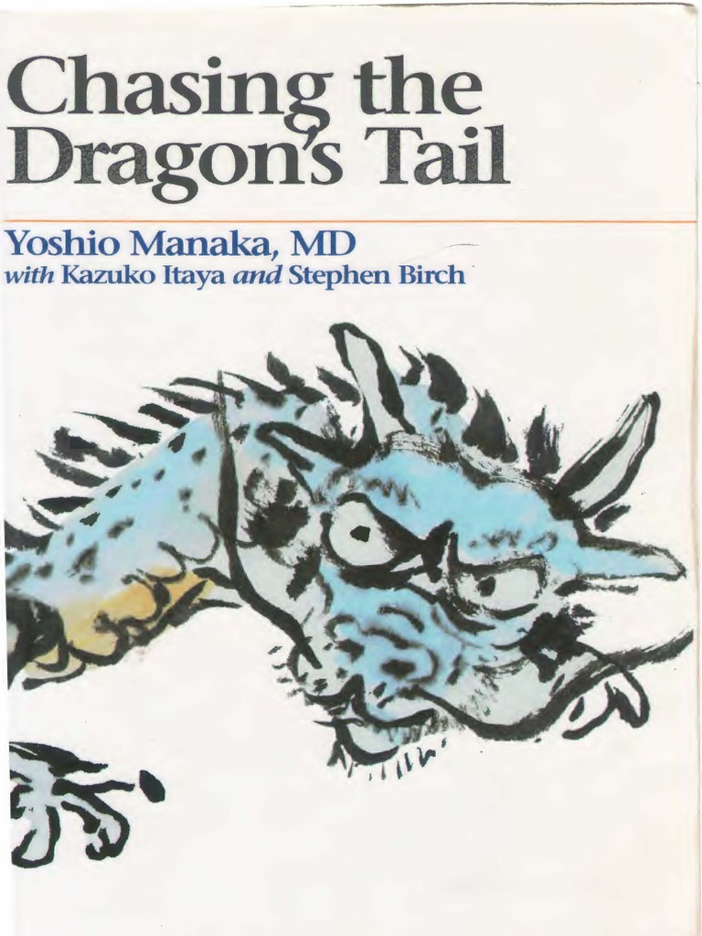 Chasing The Dragonu0027s Tail | Traditional Chinese Medicine | Reductionism