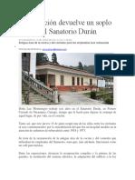 Restauración Devuelve Un Soplo de Vida Al Sanatorio Durán