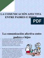 Comunicacion Efectiva Entre Padres e Hijos