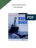 Luis Sepúlveda - Mundo do fim do mundo