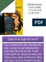 Présentation Du Livre Lucas Sur La Route