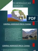 Centrales Hidraúlicas Cahua y Huinco