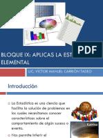 Clase i - Bloque Ix Aplicas La Estadistica