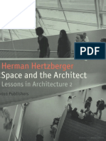 Herman Hertzberger Space and the Architect Lessons in Architecture 2