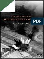 Taylor A J P - Los Origenes De La Segunda Guerra Mundial.epub