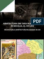 07. Tara Romaneasca - Arhitectura Religioasa Sec. Xiv-xvi