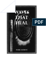 Georges Lakhovsky - Waves That Heal by Mark Clement