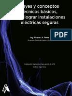 Leyes_y_conceptos_tecnicos_basicos_para_lograr_instalaciones_electricas_seguras_Alberto_Perez.pdf