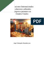 Migraciones Internacionales Productores Culturales Diasporos Peruanos en Estados Unidos