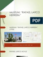 Museum Rafael Larco Herrera