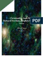 Christianity, Anne Rice, Richard Dawkins, Stephen Hawking, and Me