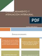 ENMASCARAMIENTO Y ATENUACIÓN INTERAURAL DISER.pptx