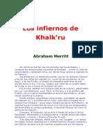 Abraham Merritt - Los Infiernos De Khalkru.pdf