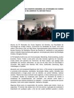 SEXTO SEMESTRE DE EVENTOS ENCERRA AS ATIVIDADES DO CURSO COM VISITA TÉCNICA NA AGÊNCIA TG, EM SÃO PAULO