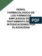 Perfil Farmacologico de Los Farmacos Empleados en El Tratamiento de Las Intoxicaciones Por Plaguicidas