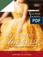 Il Était Une Fois, Tome 4 Une Si Vilaine Duchesse - Eloisa James
