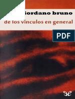 Giordano Bruno de Los Vínvulos en General
