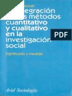 Bericat, Eduardo (1998) - La Integración de Los Métodos Cuanti y Cuali - Ed. Ariel