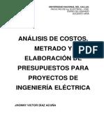 Análisis de Costos, Metrados y Elaboracion de Presupuestos Para Proyectos de Ingenieria Electrica