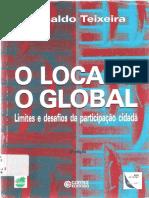 TEIXEIRA, Elenaldo. O Local e o Global - Limites e Desafios da Participação Cidadã.pdf