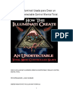 La Fórmula Illuminati Usada Para Crear Un Esclavo e Indetectable Control Mental Total.